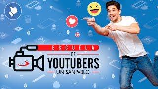 ESCUELA DE YOUTUBERS - UNISANPABLO - Milena Cárdenas