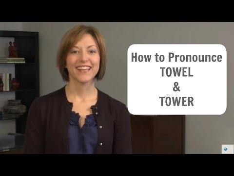 How to pronounce TOWEL and TOWER - American English Pronunciation Lesson