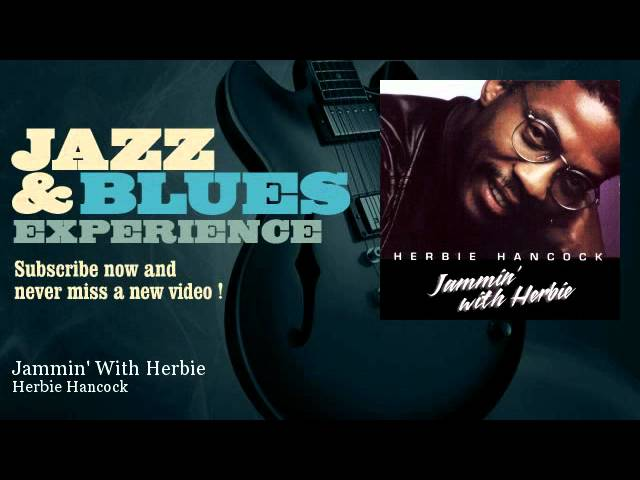 herbie-hancock-jammin-with-herbie-jazzandbluesexperience-jazz-n-blues-experience