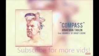 Compass-Jonathan Thulin ft. Manwell Reyes(Lyrics in Description)