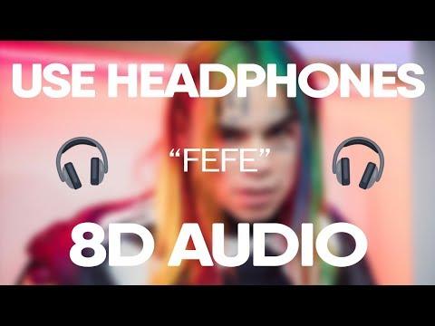 6ix9ine, Nicki Minaj - FEFE (8D Audio)