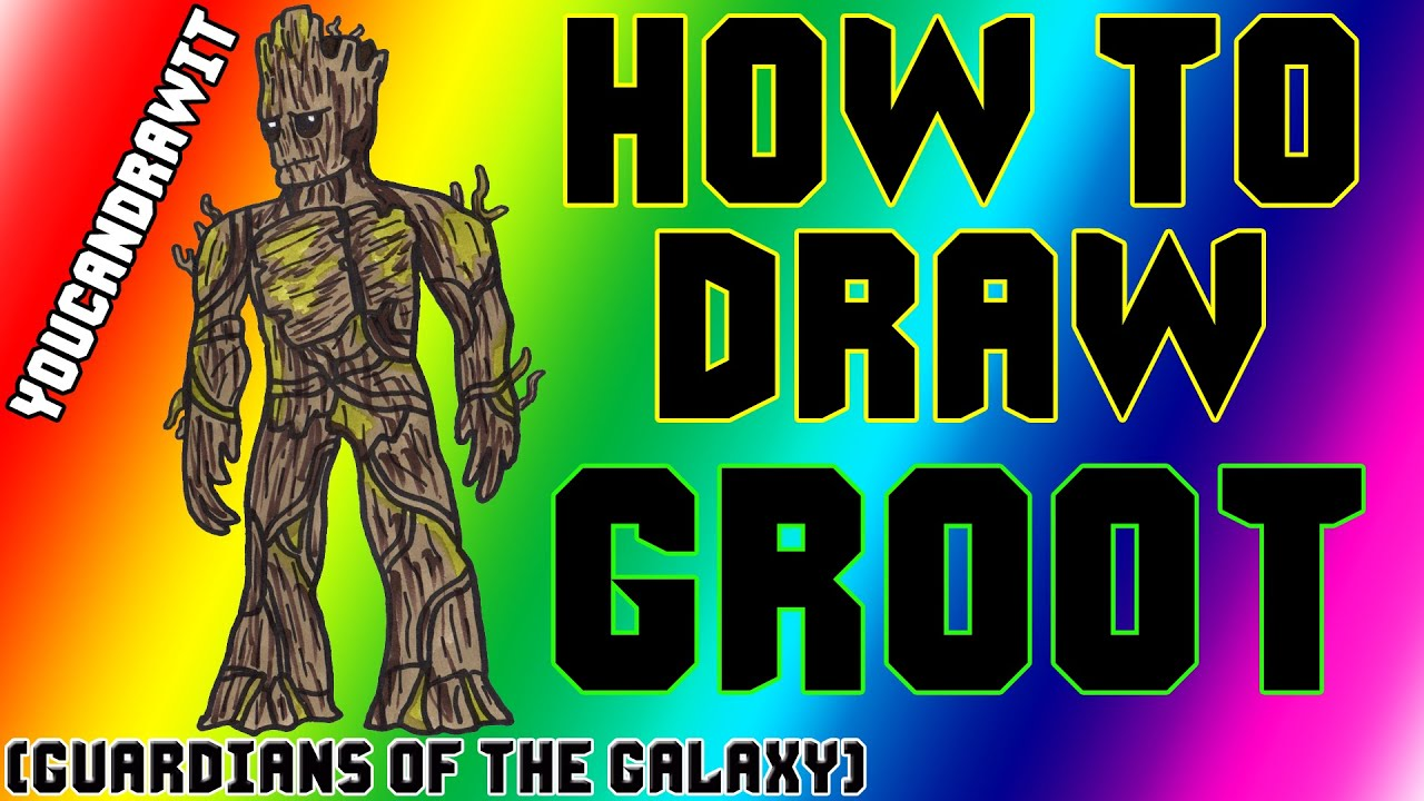 How To Draw Groot from Guardians Of The Galaxy ...