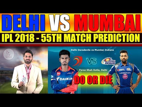 Delhi Daredevils vs Mumbai Indians, 55th Match Prediction | Sports News | Eagle Media Works