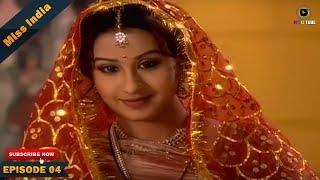 miss india tv serial episode 04 shilpa shinde pakhi hegde dd national