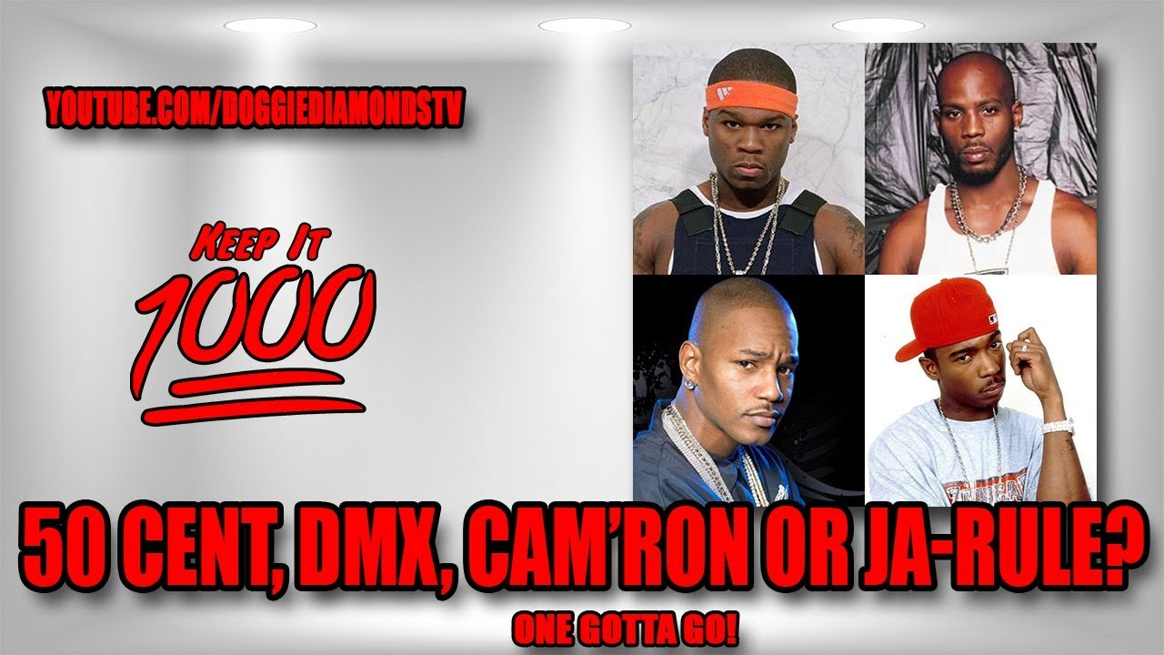 (One Gotta Go) 50 Cent, DMX, Cam'ron Or Ja Rule? (Whole Discography) | Keep It 1000