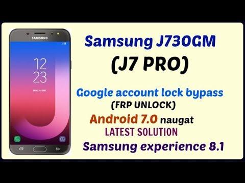 Samsung J7 Pro( j730gm,j730f,j730g) frp unlock without flash 7.0