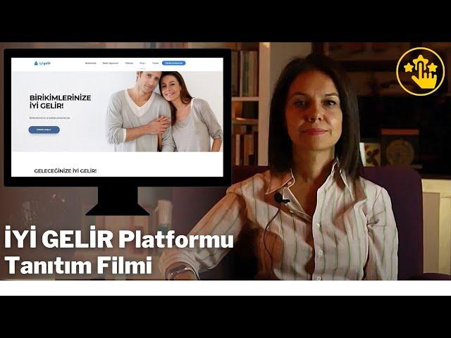 İYİ GELİR Platformu Tanıtım Filmi