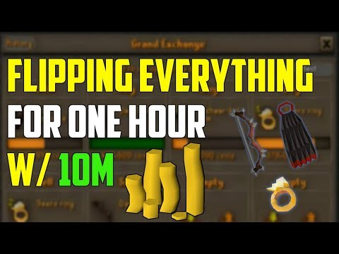 OSRS - Flipping Everything W/ 10M Start! (One Hour)