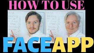 How To Use FaceApp With Old Face And Much More 2019