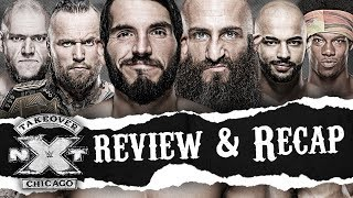 NXT Takeover Chicago Review & Recap