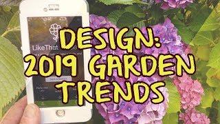 Design: 2019 Garden Trends