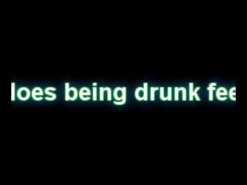 what does being drunk feel like