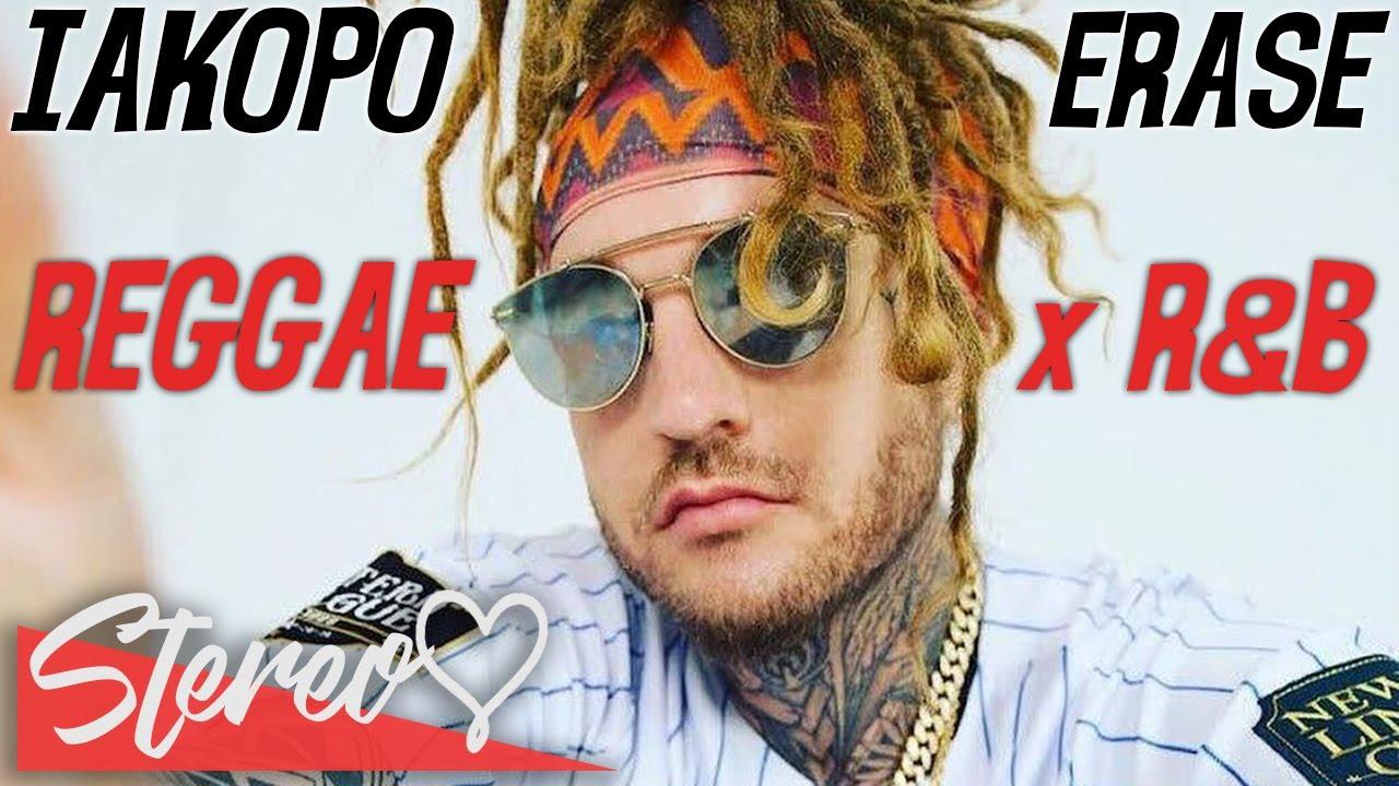 Download Iakopo - Erase 💔 (Lyrics) [New Reggae x R&B Song 2021]
