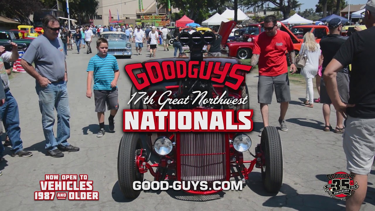 Goodguys Th Great Northwest Nationals YouTube - Good guys motors