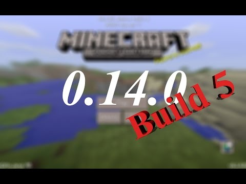 Minecraft Pocket Edition 0.14.0 Build 4 and 5 Overview!