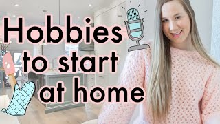 Hobbies To Try At Home in 2020 | Hobbies To Start In Quarantine