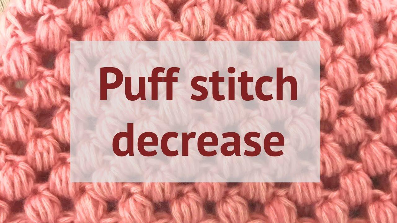 How to decrease puff stitch crochet