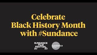 Celebrate Black History Month with #Sundance