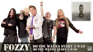 FOZZY - Do You Wanna Start A War (FULL SONG)