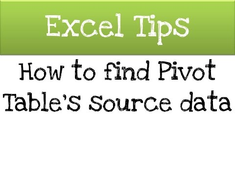 Excel - How to find Pivot Table\'s source data - YouTube