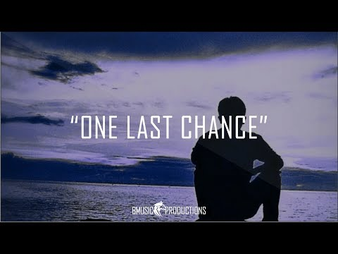 One Last Chance - Very Sad Emotional Piano Violin Beat - 2018