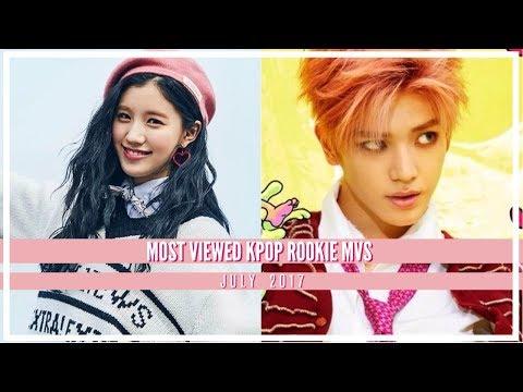 Most Viewed KPOP Rookie MVs  JUL