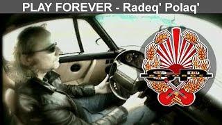 PLAY FOREVER - Radeq