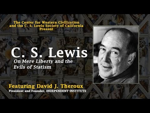 C.S. Lewis on Liberty and Natural Law: Center for Western Civilization