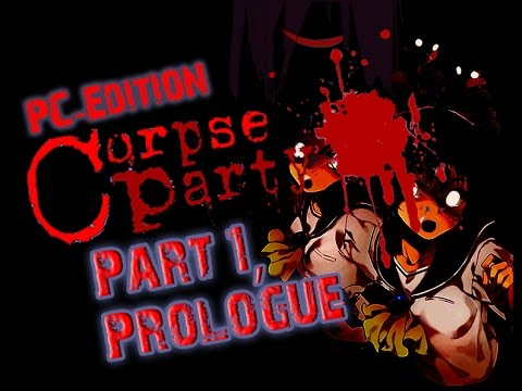 """""""Sachiko Ever After""""... [Corpse Party, PC-Edition] Part 1, The Prologue/Exposition Time!"""