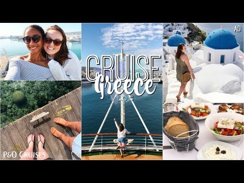 P&O Cruise Vlog: Greece 2019 🛳🇬🇷 AD