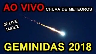 Chuva de Meteoros Geminidas 2018 AO VIVO - 2º dia