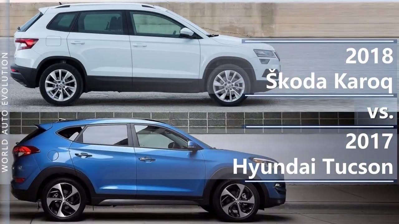 Tucson 2017 Vs Tucson 2018 >> 2018 Skoda Karoq Vs 2017 Hyundai Tucson Technical Comparison