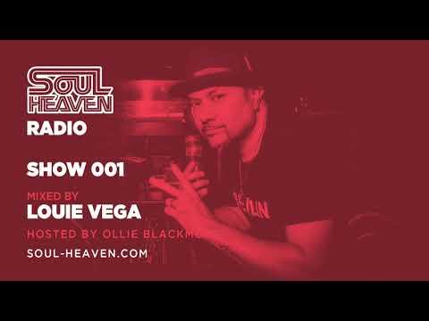 Soul Heaven Radio 001: Louie Vega