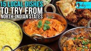 15 Local North-Indian Dishes To Try | Curly Tales