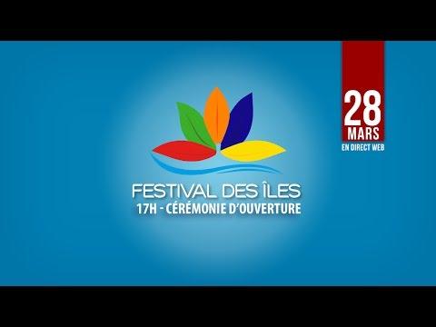 Festival des Iles 2017 - Cérémonie d'ouverture