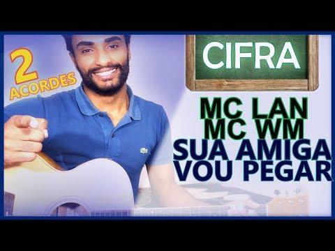 COMO TOCAR - Sua Amiga Vou Pegar MC Lan - MC WM