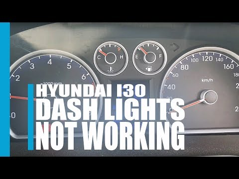 Hyundai I30 Dash Lights Not Working.