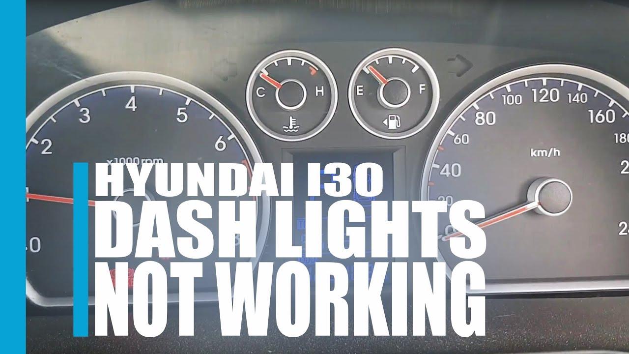 Hyundai I30 Dash Lights Not Working