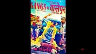 Gangs of Wasseypur soundtrack - Humni ke Choddi ke   Sneha Khanwalkar   Deepak Kumar