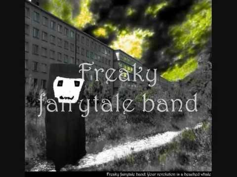 Myriapodic bump free ticket ride - Freaky fairytale band