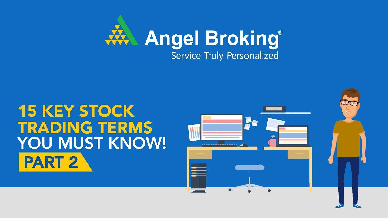 Stock Market Terms Every Investor Should Know Angel Broking