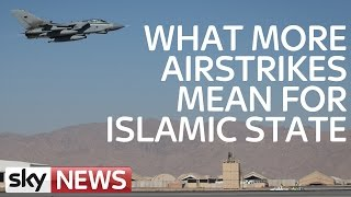 What More Airstrikes Will Mean For Islamic State