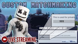 🔴 Approving Private Custom Matchmaking Applications! [Fortnite] LIVE