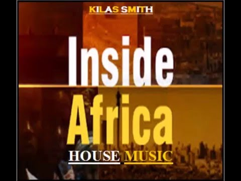 AFRO HOUSE MIX 2016 KILAS SMITH