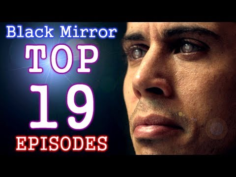 TOP 19 Black Mirror Episodes (19-11)