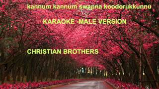 KANNUM KANNUM SWAPNA-MALE VERSION- KARAOKE