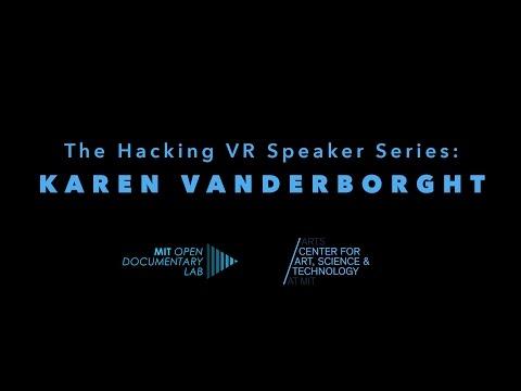 The Hacking VR Speaker Series: Karen Vanderborght