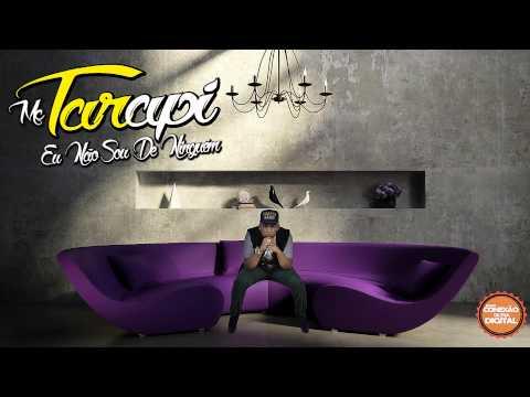 Mc Tarapi - Eu Não Sou De Ninguém - Música Nova (Dj Geh Da Lgd) Lançamento 2014