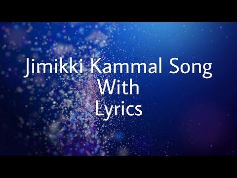 Velipadinte Pusthakam  Jimikki Kammal Song With Lyrics