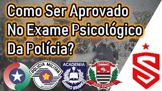 Como Ser Aprovado No Exame Psicológico da Polícia